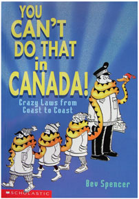 You Can't Do That in Canada! book